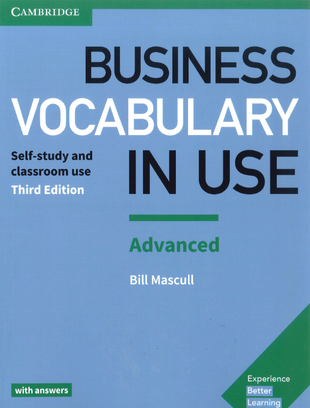 Business vocabulary in use advanced with answers: bill mascull.