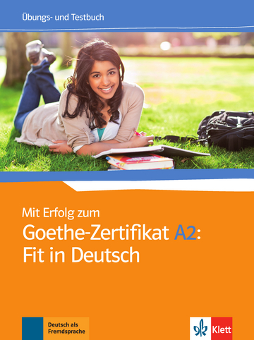 Mit Erfolg Zum Goethe Zertifikat A2 Fit In Deutsch übungs Und