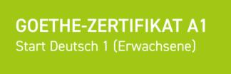 Goethe-Zertifikat A1: Start Deutsch 1 (Erwachsene)