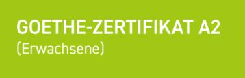 Goethe-Zertifikat A2 (Erwachsene)
