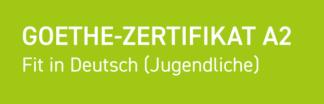 Goethe-Zertifikat A2: Fit in Deutsch (Jugendliche)