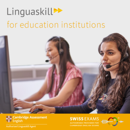 Linguaskill with remote proctoring for education institutions with Swiss Exams - official linguaskill agent in Switzerland