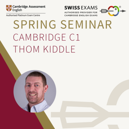 Cambridge English Spring Seminar organised by Swiss Exams