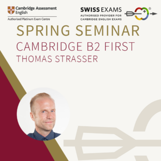 Cambridge English Exams Spring Seminar English Teacher Traning Event with Thomas Strasser Camridge Expert
